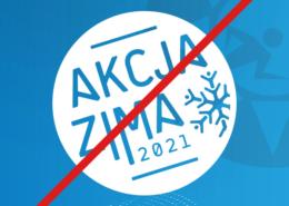 Grafika przedstawiająca przekreślone logo akcji zima 2021