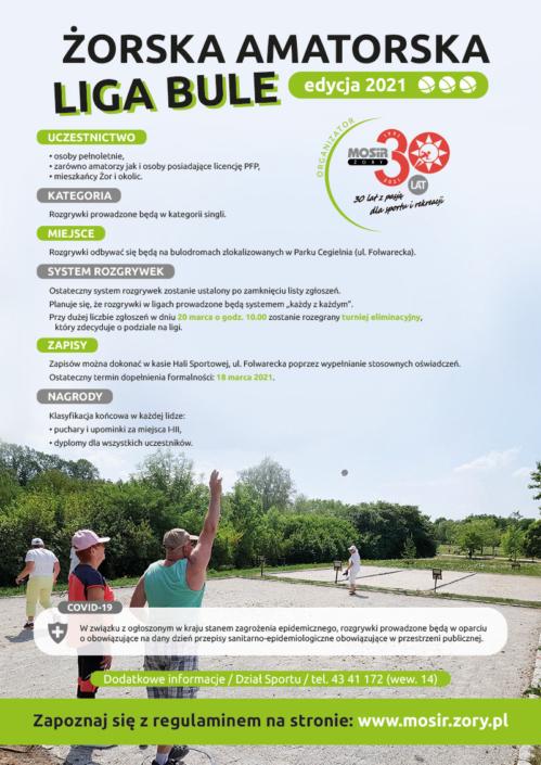 Na plakacie opis żorskiej amatorskiej ligi bule, na zdjęciu w tle grający w bule na obiekcie w Parku Cegielnia, w rogu logo 30-lecia MOSiR