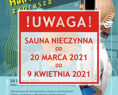 Na plakacie w tle zdjęcia sauny fińskiej informacje o ofercie, na środku informacja o zamknięciu sauny od 20 marca do 9 kwietnia 2021
