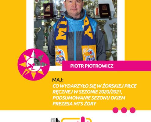 Na grafice na żółtym tle zdjęcie pana Piotra Piotrowicza i tekst opisujący temat wywiadu