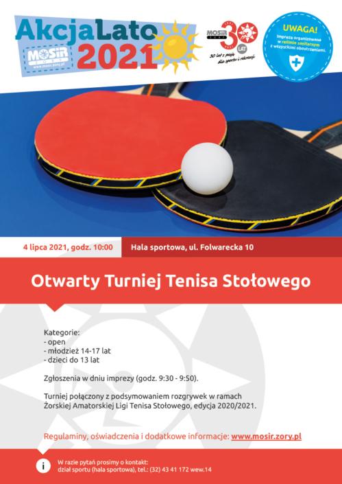 Na plakacie zapowiedź turnieju tenisa stołowego, u góry logo Akcji Lato 2021, w środku zdjęcie przedstawiające rakietki tenisowe z piłką