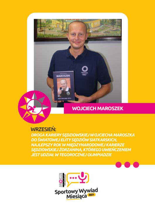 Na grafice na żółtym tle zdjęcie pana Wojciecha Maroszka i tekst opisujący temat wywiadu